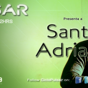 Pulsar 11-05 / Dj Guest: Santo Adriano - Entrevista part2