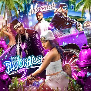DJ Messiah - The Favorites Vol.2 (New Hip Hop Mixtape!)