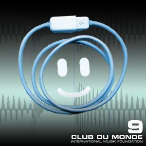 Club du Monde #9A . 26/01/10