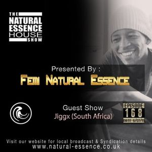 The Natural Essence House Show Episode 168 – Jiggx  ***www.natural-essence.co.uk***
