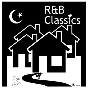 R&B -Classics- 0 by T☆Work's