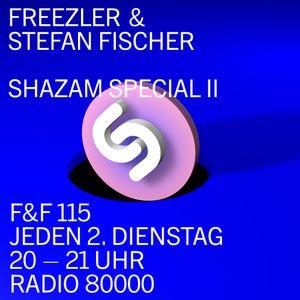 Freezler & Friends Nr. 115 - Shazam Special II mit Stefan Fischer