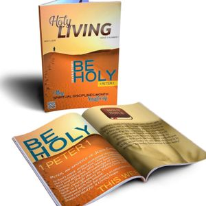Holy Living: Be Holy