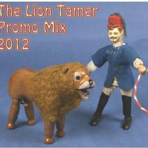 The Lion Tamer Promo Mix 2