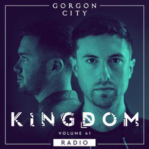 Gorgon City KINGDOM Radio 041 with Klose One Guestmix
