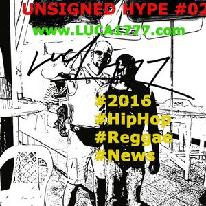 #2016 #Unsigned #Hype #HipHop #Reggae #News #02