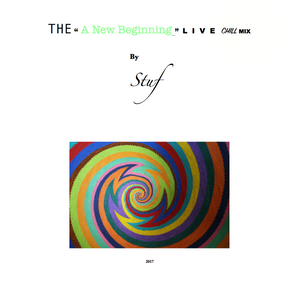"""The """"A new beginning"""" Chill Mix By Stuf"""