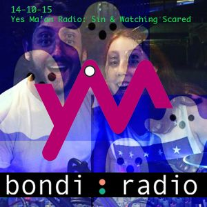 Yes Ma'am Radio 14-10-15: Watching Scared