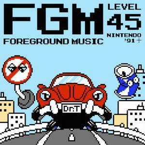 FGM: Foreground Music, Level 45! Nintendo '91 十