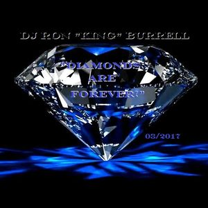 DJ Ron King Burrell - Diamonds Are Forever (03-2017)