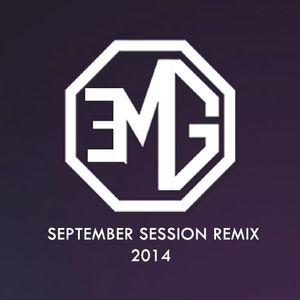 EMG LIVE @SEPTEMBER SESSION REMIX 2014