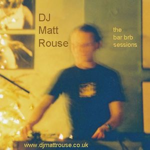 DJ Matt Rouse || The Bar BRB Sessions: Afterdark