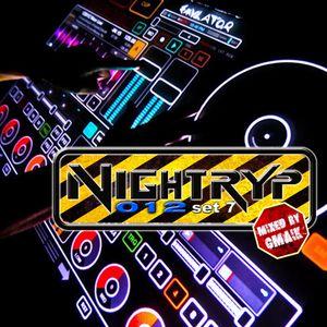 Nightryp 012 set 7 (mixed by Gmaik)