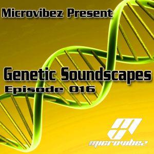 Microvibez Present: Genetic Soundscapes Episode 016