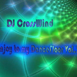 DJ CrossWind - Enjoy to my DanceFloor vol.5
