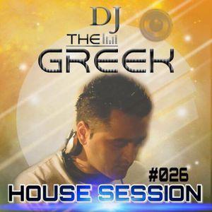 DJ-THE GREEK @ HOUSE SESSION #026