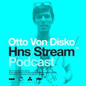 HNS Stream Show Off - Otto von Disko