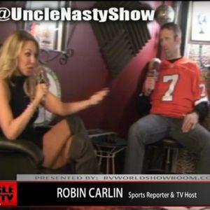 UNCLE NASTY SHOW: 01/21/16 ~ ROBIN CARLIN | G MAN