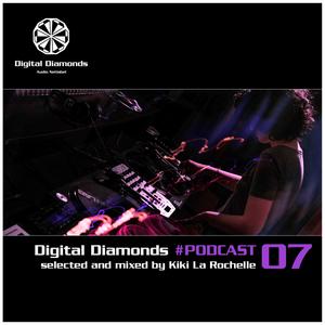 DigitalDiamonds Podcast #007 by Kikí la Rochelle