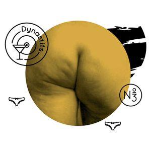 Fiers Derrières (Proud Butts), Dynastits Party vol.3