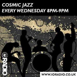 Cosmic Jazz with Derek and Neil on IO Radio 040919