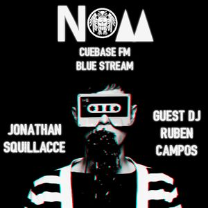 #45 Jonathan Squillacce pres. NOM Special Guest Ruben Campos [19-3-16]