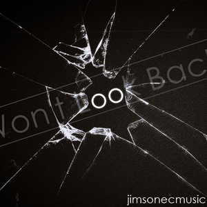 Won't Look Back - mixed by Jim Sonec
