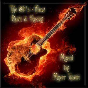 The 80´s  now - Rock & Heavy