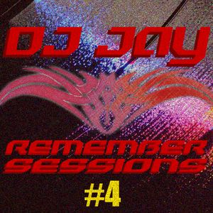 Dj jay - Sesión Remember #4