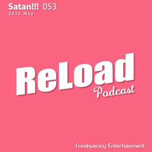 ReLoad Podcast 053