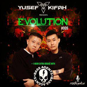 Yusef Kifah pres. EVOLUTION Radioshow 009 + Bass Agents EXTRA DOSAGE #EVO009