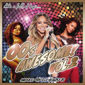 2021 00s AWESOME! vol.2  good tune is…r&b MIXED DJ Kazu-B