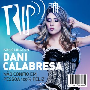 TRIP FM com Dani Calabresa
