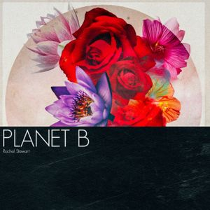 PLANET B - everybody is beautiful