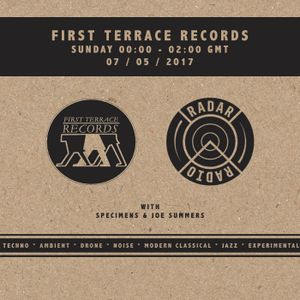 First Terrace Records w/ Specimens & Joe Summers - 7th May 2017
