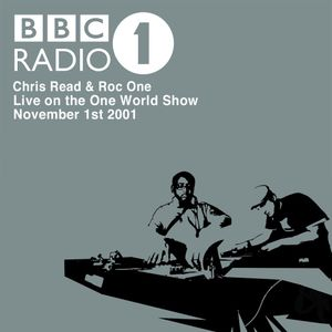Chris Read & Roc One: Live on BBC Radio 1 - November 2001