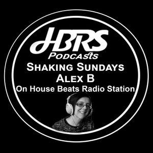 Alex B Presents Shaking Sundays Live On HBRS 14-08-16