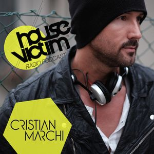 CRISTIAN MARCHI presents HOUSE VICTIM 038  [Podcast - Radio Show] February 2016 Mix