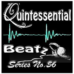 Quintessential Beatz Series No.56