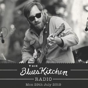 THE BLUES KITCHEN RADIO: 29th July 2019 with The Dead South