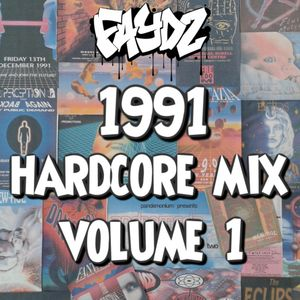 1991 Hardcore Rave Mix (Vol 1) DJ Faydz