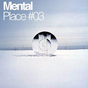 Mental Place #03