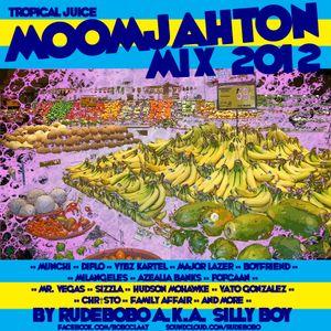 Tropical Juice::MoomJahton mix2k12::Rudebobo::1