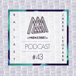 MONSTART CREW PODCAST / EPISODE #43 : BALLAST(Perfect Driver) / JARED LEOPARD (Monstart)