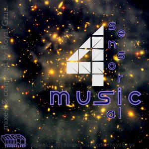 (((((SENSORIAL MUSIC 4))))) and just get better and better.