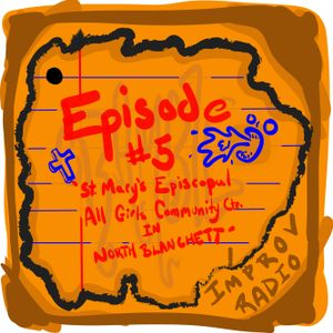 Episode 5 'St. Mary's Episcopal All girls Community Center in North Blanchett'