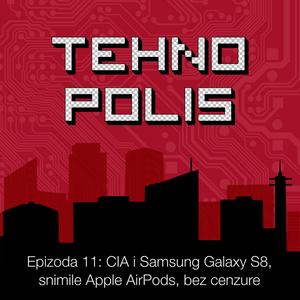 Tehnopolis, E11: CIA i Samsung Galaxy S8, snimile Apple AirPods, bez cenzure