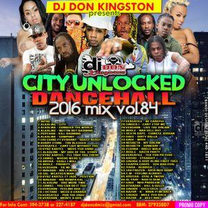 Dj Donkingston City Unlocked Dancehall Mix 2016 Vol. 84