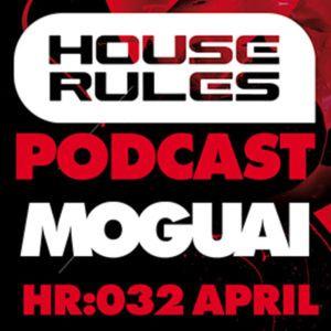 House Rules 032: Moguai, April 2011