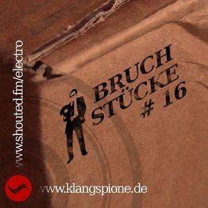 Bruchstücke #16, 28.06.2012